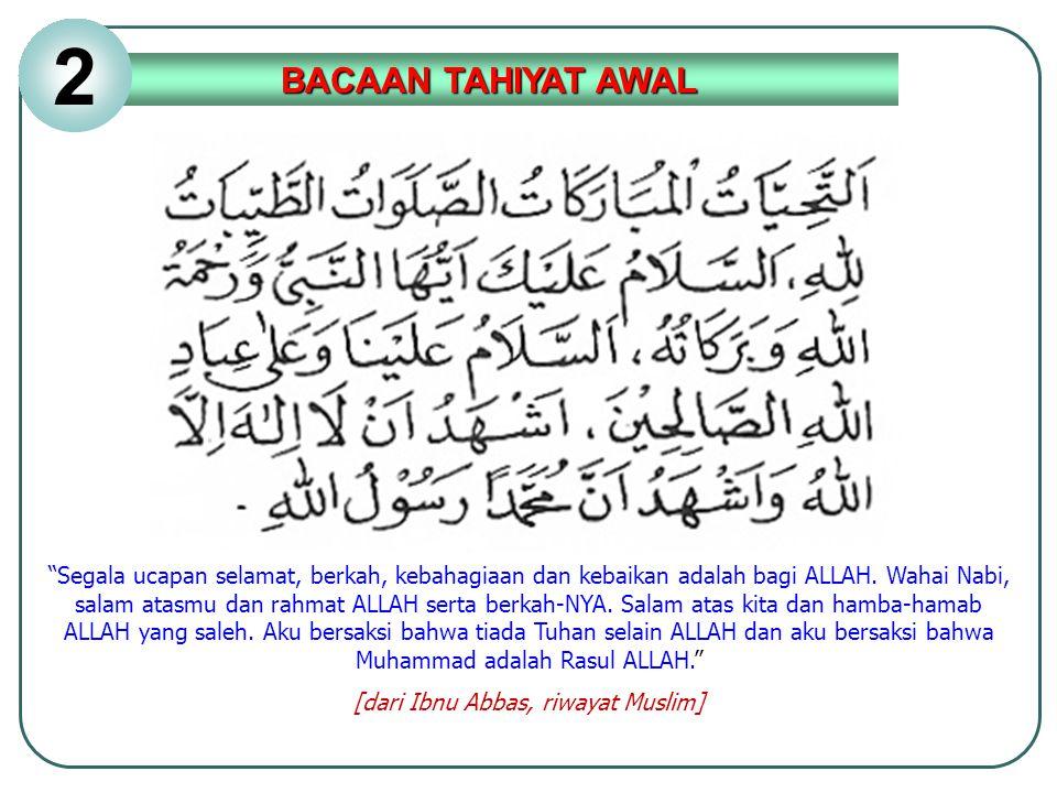 [dari Ibnu Abbas, riwayat Muslim]